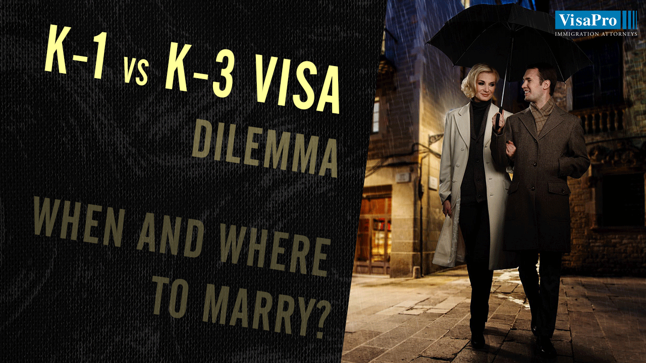 K1 Or K3 Visa: Which Is Better For Immigrating Couples?